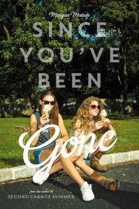 https://www.goodreads.com/book/show/18189606-since-you-ve-been-gone?from_search=true&search_version=service